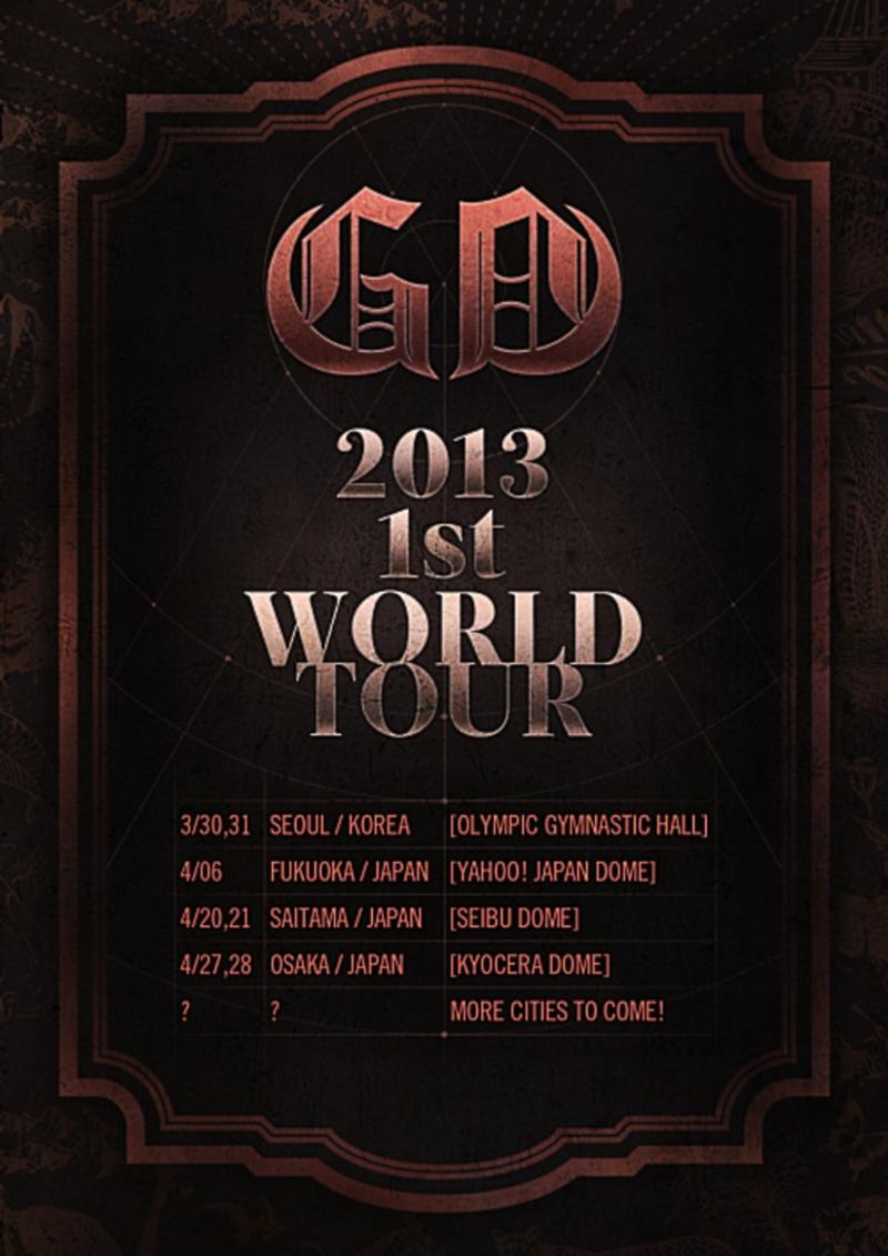 G-Dragon Announces First Solo World Tour! G Dragon World Tour 2013